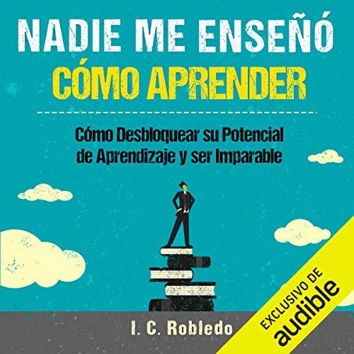 Diseño de la portada del título Nadie Me Enseñó Cómo Aprender
