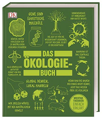 Big Ideas. Das Ökologie-Buch: Wichtige Theorien einfach erklärt