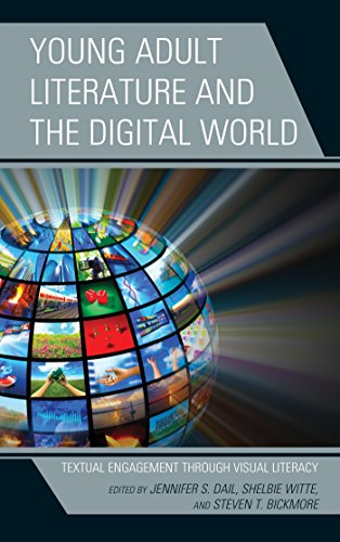 Young Adult Literature and the Digital World: Textual Engagement Through Visual Literacy (English Edition)