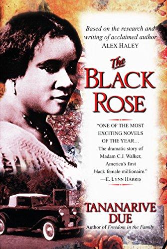 The Black Rose: The Dramatic Story of Madam C.J. Walker, America's First Black Female Millionaire