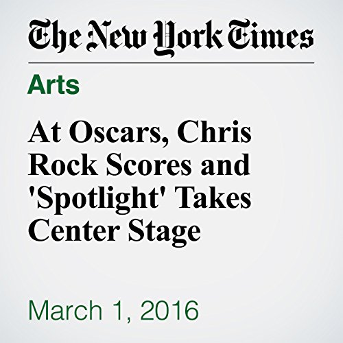 At Oscars, Chris Rock Scores and 'Spotlight' Takes Center Stage audiobook cover art