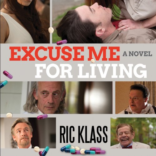 Excuse Me for Living audiobook cover art