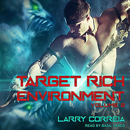 Target Rich Environment: Volume 2 Audiobook By Larry Correia cover art