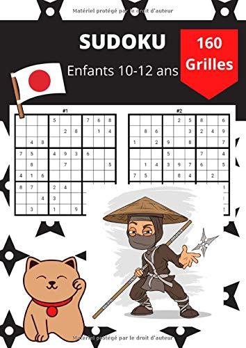 Sudoku pour enfants: Grand cahier de sudoku puzzles pour enfants 10 -12 ans   160 grilles avec leurs solutions   81 pages qualité crème format A4