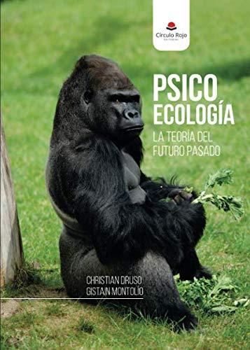 Psicoecología. La teoría del futuro pasado