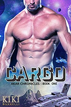 CARGO: Akar Chronicles Book One by [Kiki Burrelli]