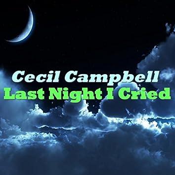 Last Night I Cried