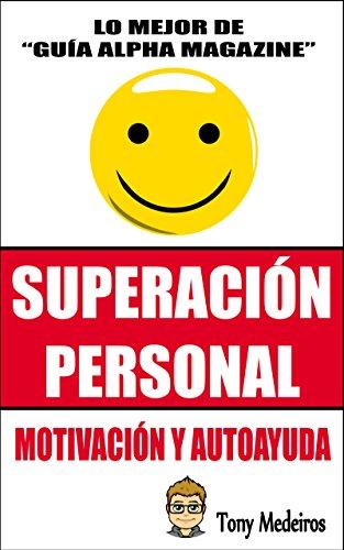 Superación Personal: Motivación y Autoayuda eBook: Medeiros, Tony ...