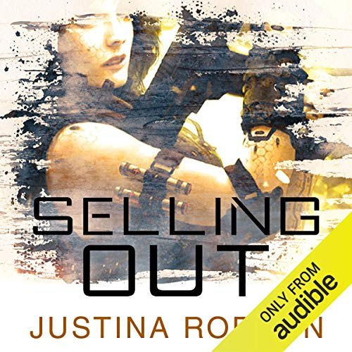Selling Out     Quantum Gravity, Book 2              By:                                                                                                                                 Justina Robson                               Narrated by:                                                                                                                                 Mel Hudson                      Length: 12 hrs and 25 mins     Not rated yet     Overall 0.0