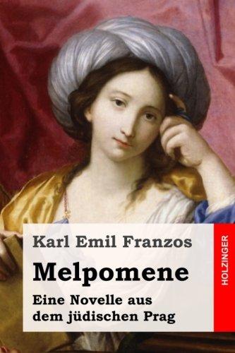 Melpomene: Eine Novelle aus dem jüdischen Prag