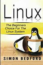 Linux: Learn Linux FAST: Including All Essential Command Lines. The Beginners Ch (Linux, Linux For Beginners)