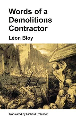 Words of a Demolitions Contractor