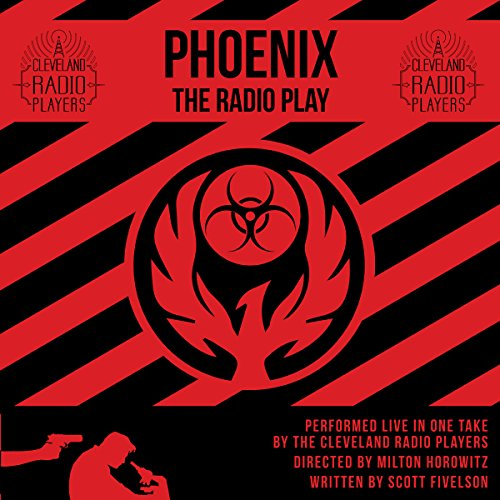 Phoenix: The Radio Play audiobook cover art