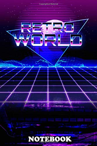 Notebook: Retro World , Journal for Writing, College Ruled Size 6