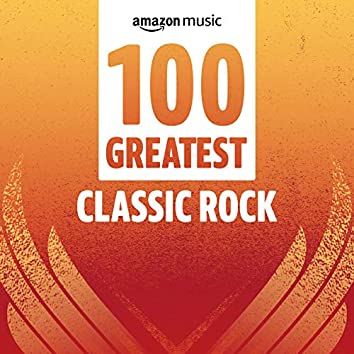 100 Greatest Classic Rock