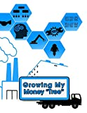Growing My Money Tree: A One-Year Workbook for Improving My Finances