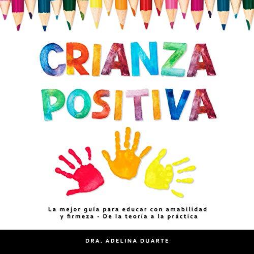 Crianza positiva [Positive Parenting] Titelbild