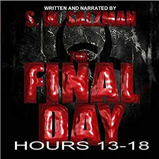 The Final Day: Hours 13-18 audiobook cover art