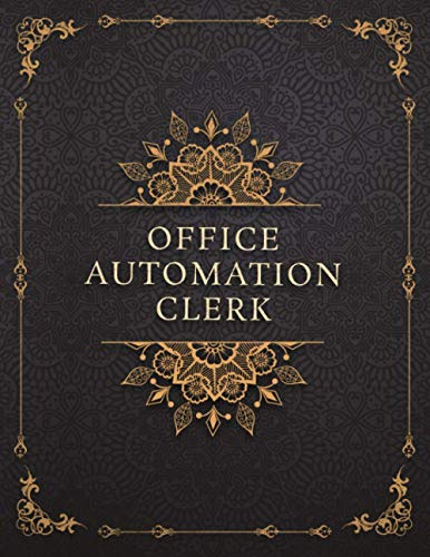 Compare Textbook Prices for Office Automation Clerk Job Title Luxury Design Cover Lined Notebook Journal: 8.5 x 11 inch, A4, 21.59 x 27.94 cm, 120 Pages, Event, Goals, To-Do List, Management, Mom, Work List  ISBN 9798735440345 by Huynh, Marc