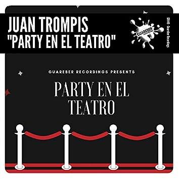 Party En El Teatro
