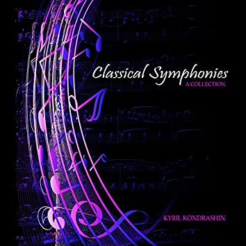 Classical Symphonies: A Collection