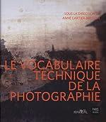 Le vocabulaire technique de la photographie d'Anne Cartier-Bresson