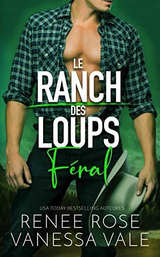 Féral - Édition française (Le Ranch des Loups t. 3) (French Edition)