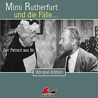 Der Patient aus Nr. 5     Mimi Rutherfurt und die Fälle… 37              Autor:                                                                                                                                 Maureen Butcher                               Sprecher:                                                                                                                                 Ingrid Stein,                                                                                        Bernd Vollbrecht                      Spieldauer: 59 Min.     12 Bewertungen     Gesamt 4,8