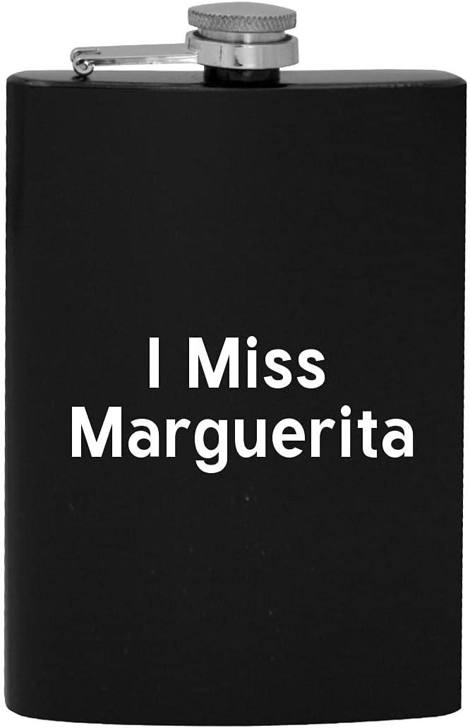 I Miss Luxury Marguerita - 8oz Import Hip Flask Drinking Alcohol