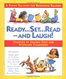 Ready, Set, Read - And Laugh!: A Funny Treasury for Beginning Readers