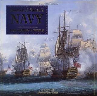 Patrick O'Brian's Navy: The Illustrated Companion to Jack Aubrey's World
