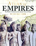 Atlas of Empires: The World's Great Powers from Ancient Times to Today