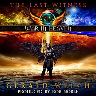 War in Heaven     The Last Witness              By:                                                                                                                                 Gerald Welch                               Narrated by:                                                                                                                                 Mike Lykins,                                                                                        Rob Noble                      Length: 1 hr and 14 mins     1 rating     Overall 4.0