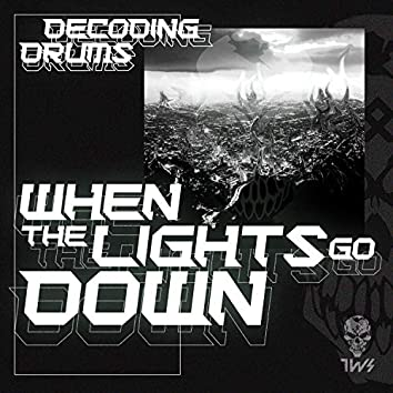 When Lights Go Down