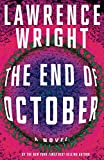The End of October: A novel (Hardcover)