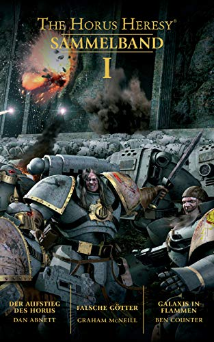 The Horus Heresy Sammelband 1