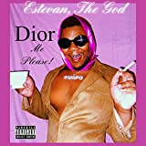 Dior Me Please! [Explicit]