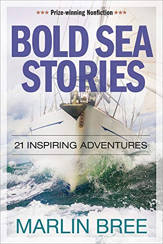 Compare Textbook Prices for Bold Sea Stories: 21 inspiring adventures Bold Sea Stories Series None Edition ISBN 9781892147356 by Bree, Marlin