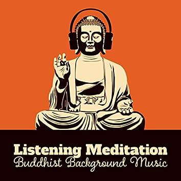 Listening Meditation (Buddhist Background Music, Oriental Bar, Asian Zen to Naturally Calm Down)