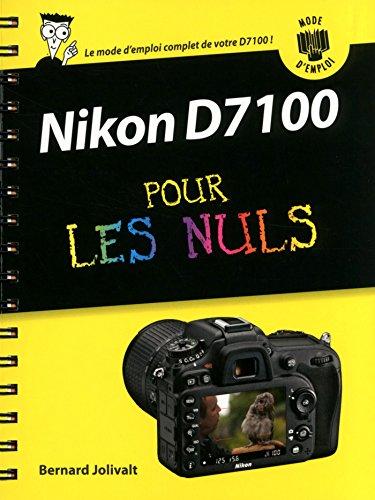 Nikon D7100 Mode d'emploi pour les Nuls (PAS A PAS NULS)