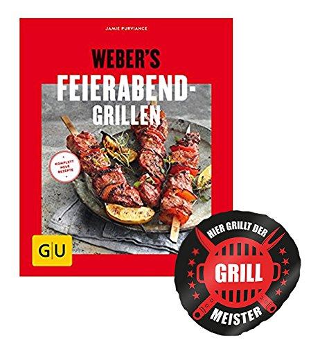 Weber's Feierabend-Grillen -Grillgenuss in 30 Minuten + Grillmeister Sticker
