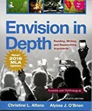 Envision in Depth Reading, Writing, and Researching Arguments, MLA Update (4th Edition)