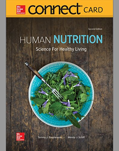 Compare Textbook Prices for Connect Access Card for Human Nutrition: Science for Healthy Living 2 Edition ISBN 9781260163582 by Stephenson, Tammy