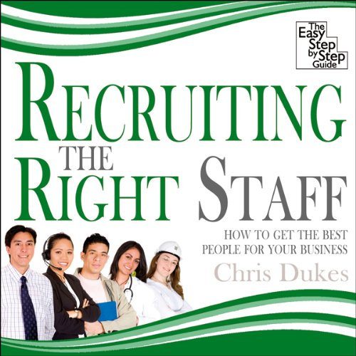 Recruiting the Right Staff audiobook cover art