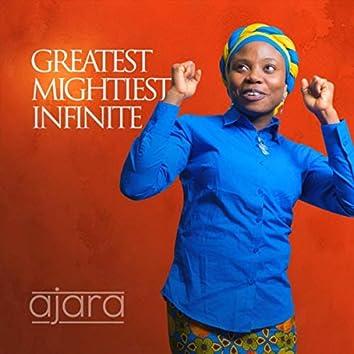 Greatest Mightiest Infinite