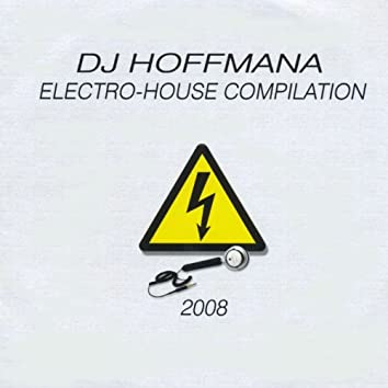 Electro House Compilation 2008