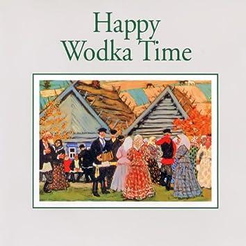 Happy Wodka Time — Impressions
