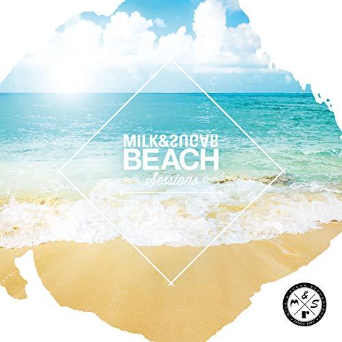 Milk & Sugar Beach Sessions 2019