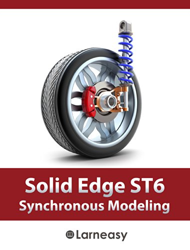 Solid Edge ST6 Synchronous Modeling (English Edition)