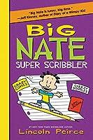 Big Nate Super Scribbler (Big Nate Activity Book, 5)